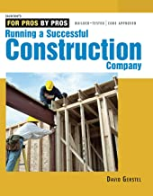 Running a Successful Construction Company (For Pros, by Pros) PDF