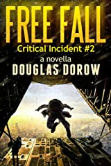 Free Fall: Critical Incident #2 (Critical Incident Series) Kindle Edition