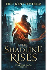 The Shadline Rises (Starside Saga Book 6) Kindle Edition