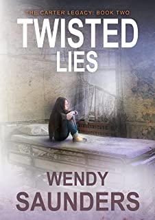 Twisted Lies: A gripping thriller full of twists and turns (The Carter Legacy Book 2)