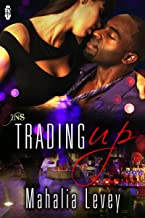 Trading Up (1 Night Stand Series Book 167)