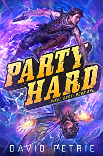Party Hard (Pixel Dust Book 1)