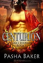 Centurion (Saxa's Journey Book 1)