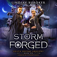 Storm Forged: Death Before Dragons, Book Six