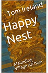 Happy Nest: Malinding Village Archive Kindle Edition