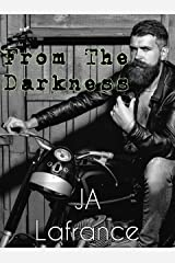 From The Darkness: A MC Club Reverse Harem Kindle Edition