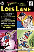 Superman's Girl Friend Lois Lane (1958-1974) #15 (English Edition)