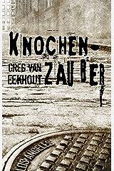 Knochenzauber (German Edition) Kindle Edition