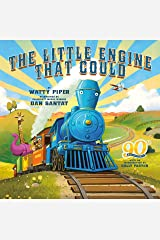 The Little Engine That Could: 90th Anniversary Edition Kindle Edition