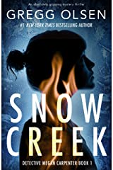 Snow Creek: An absolutely gripping mystery thriller (Detective Megan Carpenter Book 1) Kindle Edition