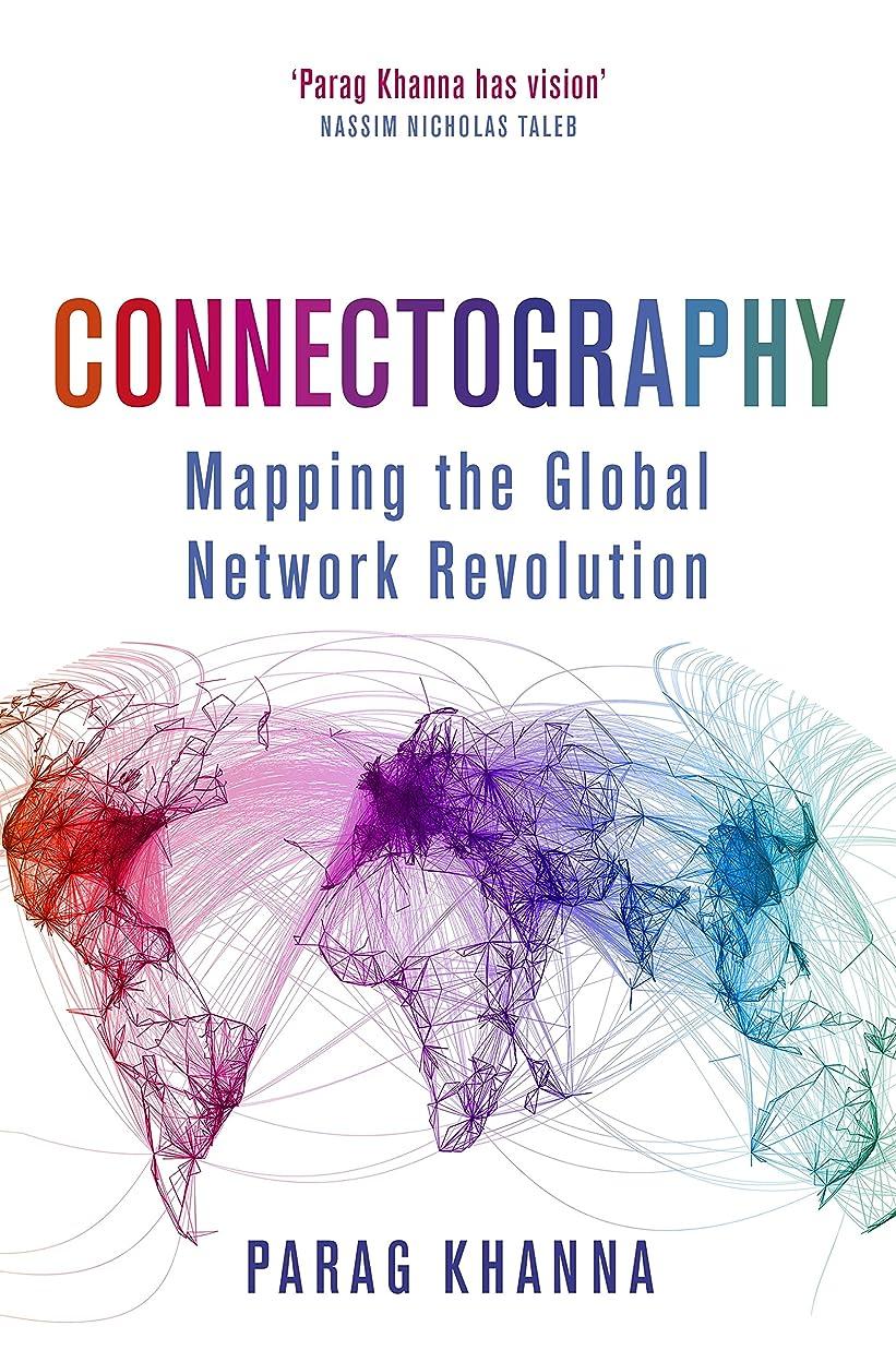 眠いです選出する特異性Connectography: Mapping the Global Network Revolution (English Edition)