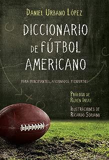 Diccionario de Fútbol Americano: Para principiantes,