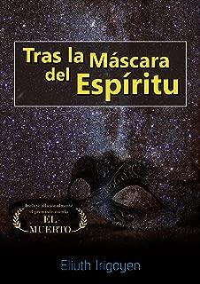 Trás la Máscara del Espíritu (Spanish Edition)
