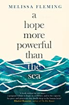 A Hope More Powerful than the Sea (English Edition)