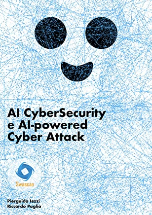 AI CyberSecurity e AI-powered Cyber Attack