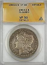 1903 S Morgan Silver Dollar VF-30 ANACS
