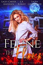 Feline the Flames (The Firehouse Feline Book 2) (English Edition)