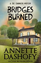 Bridges Burned (Zoe Chambers Mystery Series Book 3)