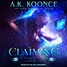 Claiming: To Tame a Shifter, Book 2