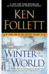 Winter of the World (The Century Trilogy, Book 2) Kindle Edition
