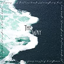 The Way (New Horizon) / Let Everything That Has Breath