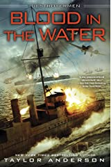 Blood In the Water (Destroyermen Book 11) Kindle Edition