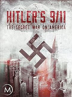 Hitler's 9/11: The Secret War on America