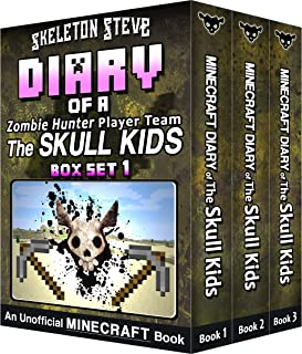 Diary of a Minecraft Zombie Hunter Player Team 'The Skull Kids' - Collection 1 - Books 1, 2, and 3: Unofficial Minecraft Books for Kids, Teens, & Nerds ... - Bundle Box Sets 4) (English Edition)