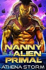 Nanny For The Alien Primal: A SciFi Romance (Mates of the Precursors Book 1) Kindle Edition