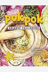 Pok Pok Gelebte Thai-Küche: Rezepte und Geschichten aus Thailands Straßen und Restaurants (German Edition) Kindle Edition
