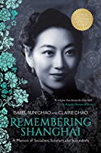 Remembering Shanghai: A Memoir of Socialites, Scholars and Scoundrels (English Edition)