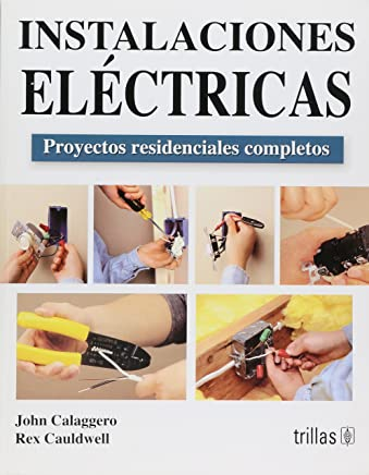 Instalaciones electricas / Wiring: Proyectos residenciales completos / Complete Projects for the Home (Spanish