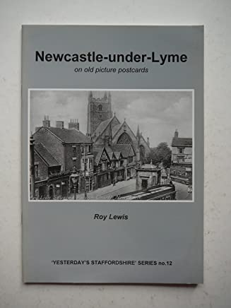 Newcastle-under-Lyme on Old Picture Postcards