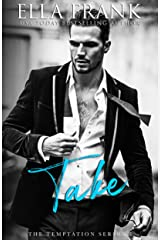 Take (Temptation Series Book 2) Kindle Edition