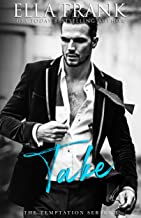 Take (Temptation Series Book 2)