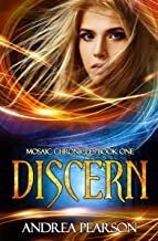 Discern (Mosaic Chronicles Book 1) (English Edition)