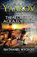 Sponsored Ad - Yaakov and the Secret of Acra Fortress (Peretz Family Adventures Book 3)