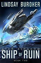 Ship of Ruin (Star Kingdom Book 2)