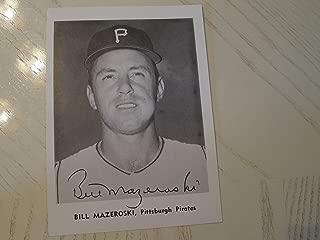 BILL MAZEROSKI Signed Pirates 5x7 Baseball Photo -Guaranteed Authentic