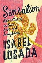 Sensation: Adventures in Sex, Love & Laughter