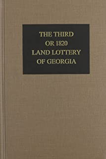The Third or 1820 Land Lottery of Georgia