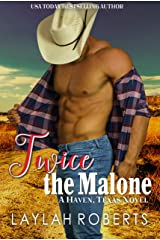 Twice the Malone (Haven, Texas Book 10) Kindle Edition