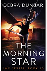 The Morning Star (Imp Series Book 10) Kindle Edition