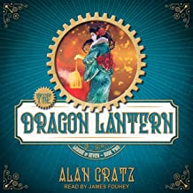 The Dragon Lantern: The League of Seven, Book 2