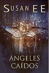 Ángeles caídos (Spanish Edition) Kindle Edition