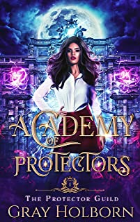 Academy of Protectors (The Protector Guild Book 1)