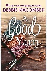 A Good Yarn (A Blossom Street Novel Book 2) Kindle Edition
