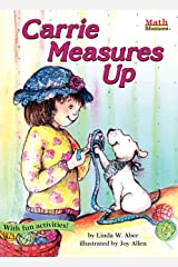 Carrie Measures Up (Math Matters) Kindle Edition