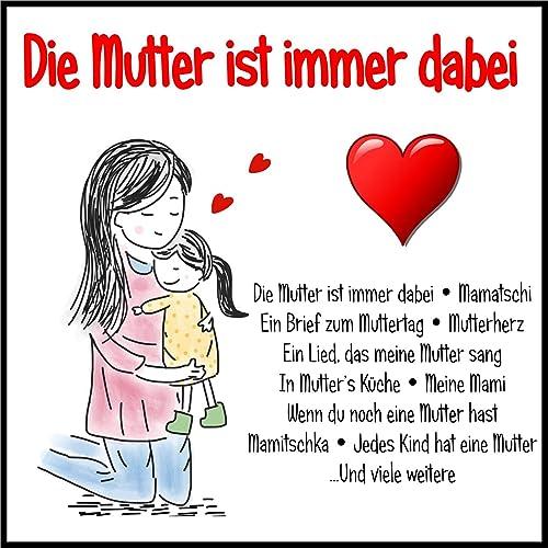 Wenn Du Noch Eine Mutter Hast