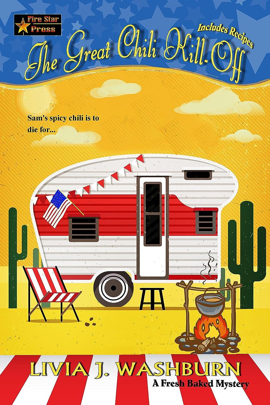 受付ペッカディロイベントThe Great Chili Kill-Off (Fresh-Baked Mystery Book 12) (English Edition)